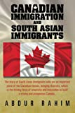 Canadian Immigration and South Asian Immigrants