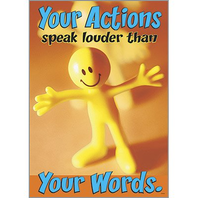 your-actions-speak-louder-thank-your-words-school-classroom-poster