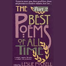 The Best Poems of All Time, Volume 2 Audiobook by T.S. Eliot, Robert Frost, Maya Angelou Narrated by Natalie Cole, D.B. Sweeney