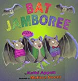 Bat Jamboree (Turtleback School & Library Binding Edition) (0613105885) by Appelt, Kathi