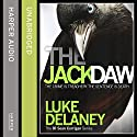 The Jackdaw: DI Sean Corrigan, Book 4 Audiobook by Luke Delaney Narrated by Robin Bowerman