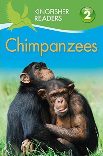 Kingfisher Readers L2: Chimpanzees (Kingfisher Readers - Level 2 (Quality)) PDF