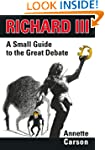 Richard III - A Small Guide to the Gr...
