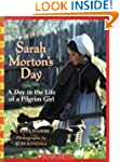 Sarah Morton's Day: A Day in the Life...