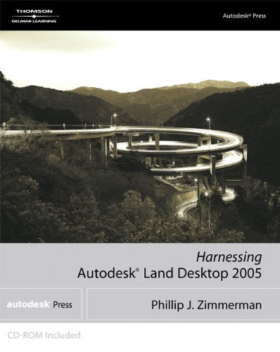 Harnessing Autodesk Land Desktop 2005