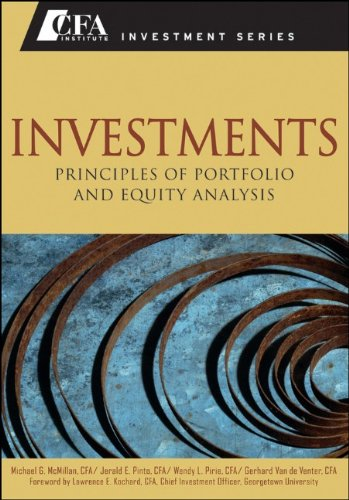 Investments: Principles of Portfolio and Equity Analysis (CFA Institute Investment Series)