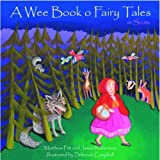A Wee Book O Fairy Tales in Scots (Itchy Coo) [Hardcover]