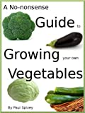 img - for A No-nonsense Guide to Growing your own Vegetables book / textbook / text book