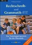 Rechtschreib- und Grammatik-FIT. Ein...