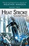 Heat Stroke (Weather Warden, Book 2)
