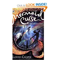 The Rainbow Pool. Louise Cooper (Mermaid Curse) by Louise Cooper