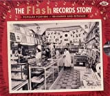 Flash Records Story