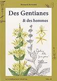 echange, troc Bernard Bertrand - Des gentianes et des hommes
