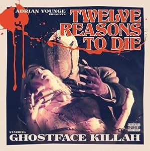 Twelve Reasons To Die