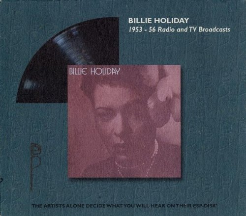 Billie Holiday - 1953-56 Radio And Tv Broadcasts - Zortam Music