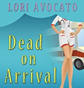 Dead on Arrival | Lori Avocato