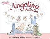 Katharine Holabird Angelina Ballerina