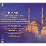 Istanbul: Dimitrie Cantemir, The Book of Science of Music and the Sephardic and Armenian Traditionsby Jordi Savall