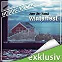Winterfest (Nordic Killing) Audiobook by Jørn Lier Horst Narrated by Helge Heynold