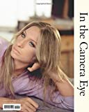 Streisand: In the Camera Eye (Barbra Streisand)