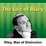 img - for Life of Riley: Riley, Man of Distinction book / textbook / text book