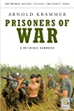 Prisoners of War: A Reference Handbook (Contemporary Military, Strategic, and Security Issues) (0275993000) by Krammer, Arnold