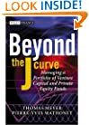 Beyond the J Curve: Managing a Portfolio of Venture Capital and Private Equity Funds (The Wiley Finance Series)