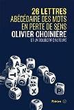 img - for 26 lettres: Ab c daire des mots en perte de sens (French Edition) book / textbook / text book