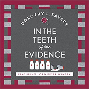 In the Teeth of the Evidence Hörbuch
