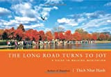 img - for The Long Road Turns to Joy: A Guide to Walking Meditation book / textbook / text book