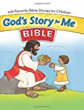img - for God's Story For Me: Over 100 stories, designed for younger children with kid-friendly art, a conclusion/connection to child s life in every story book / textbook / text book