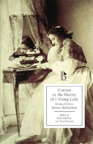 Clarissa: or, The History of a Young Lady, by Samuel Richardson