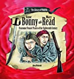img - for Anne Bonny and Mary Read: Fearsome Female Pirates of the Eighteenth Century (Library of Pirates) book / textbook / text book