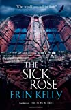Erin Kelly The Sick Rose