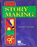 img - for Story Making: Using Predictable Literature to Develop Communication book / textbook / text book