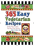 img - for 365 Easy Vegetarian Recipes by Sally N. Hunt (2009-10-01) book / textbook / text book