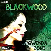 Blackwood | [Gwenda Bond]