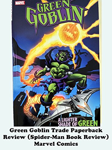 GREEN GOBLIN trade paperback Review (Spider-Man Book Review) Marvel Comics