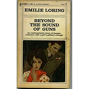 Beyond the Sound of Guns (No. 9) Emilie Loring