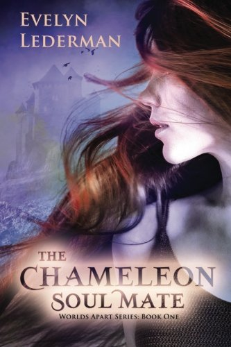 The Chameleon Soul Mate: The Worlds Apart Series (Volume 1)