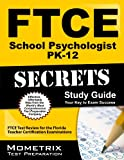 FTCE School Psychologist PK-12 Secrets