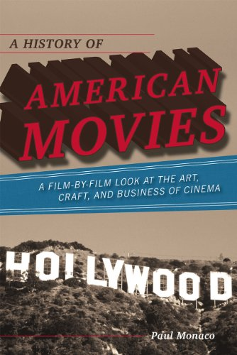 A History of American Movies: A Film-by-Film Look at the...