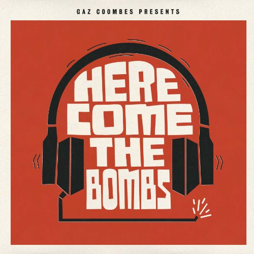 Gaz Coombes Presents... - Here Come The Bombs (Vinyl)