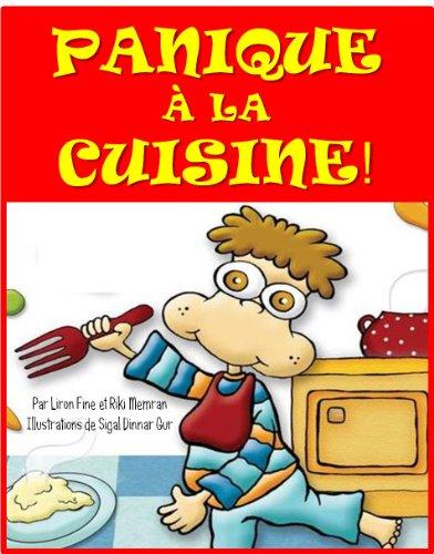 Couverture du livre PANIQUE À LA CUISINE (Les aventures de Tiftaf t. 1)
