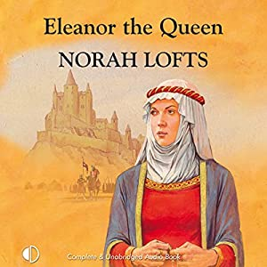 Eleanor the Queen Audiobook