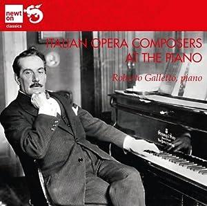 Italian Opera Composers at the Piano