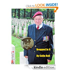 DROPPED IN IT autobiography of a Cotswold Boy/WWII Arnhem Veteran