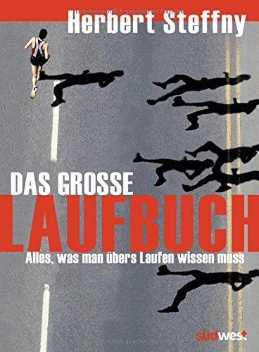 das-grosse-laufbuch-vom-richtigen-einstieg-bis-zum-marathon-6-aktualisierte-auflage-2016