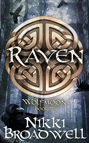 Book: The Wolf Moon - Book III of Wolfmoon Trilogy by Nikki Broadwell