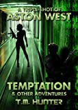img - for Temptation & Other Adventures (An Aston West Triple-Shot) book / textbook / text book